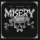 MISERY 20 Years Of Misery album cover