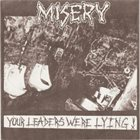 MISERY Your Leaders Were Lying! album cover