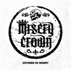 MISERY CROWN Covered In Misery album cover