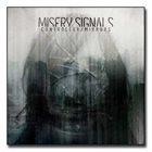 MISERY SIGNALS Controller / Mirrors album cover