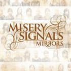 MISERY SIGNALS Mirrors album cover