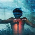 MISERY SIGNALS Of Malice and the Magnum Heart album cover