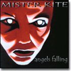 MISTER KITE Angels Falling album cover