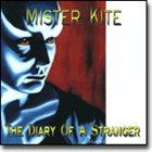 MISTER KITE The Diary Of A Stranger album cover