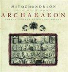 MITOCHONDRION Archaeaeon album cover