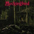 MOCKINGBIRD Mockingbird album cover