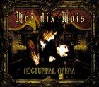 MOI DIX MOIS Nocturnal Opera album cover