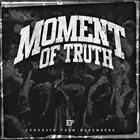 MOMENT OF TRUTH EP album cover