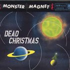 MONSTER MAGNET Dead Christmas album cover