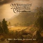 MOONGATES GUARDIAN Where Many Paths and Errands Meet album cover