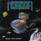 MORDOR Hogar, Dulce Hogar album cover