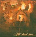 MORGUL All Dead Here ... album cover