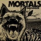 MORTALS Savanger album cover