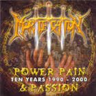 MORTIFICATION Power Pain & Passion album cover