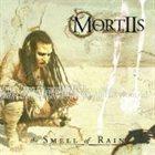 MORTIIS The Smell of Rain album cover