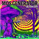 MOS GENERATOR In Concert album cover