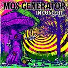 MOS GENERATOR In Concert 2007 - 2014 album cover