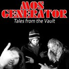 MOS GENERATOR Tales From the Vault album cover