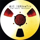 MOS GENERATOR The Vault Sessions album cover