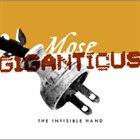 MOSE GIGANTICUS The Invisible Hand album cover