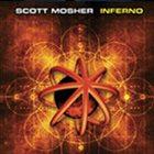 SCOTT MOSHER Inferno album cover