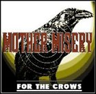 MOTHER MISERY For the Crows album cover