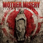 MOTHER MISERY Standing Alone album cover