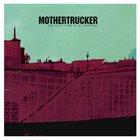 MOTHERTRUCKER The Last Ride Of Dr Sanchez album cover