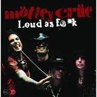 MÖTLEY CRÜE Loud As F@*k album cover