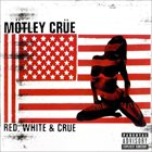 MÖTLEY CRÜE Red, White, & Crüe album cover