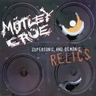 MÖTLEY CRÜE Supersonic And Demonic Relics album cover