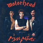 MOTÖRHEAD I Got Mine album cover