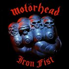 MOTÖRHEAD Iron Fist album cover