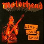 MOTÖRHEAD Live, Loud and Lewd album cover