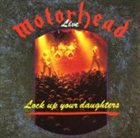 MOTÖRHEAD Lock Up Your Daughters album cover