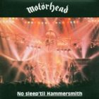 MOTÖRHEAD No Sleep 'til Hammersmith album cover