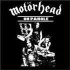MOTÖRHEAD On Parole album cover