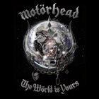 MOTÖRHEAD The Wörld Is Yours album cover