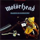 MOTÖRHEAD Welcome to the Bear Trap album cover