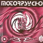 MOTORPSYCHO Mad Sun / Nobody Likes Me album cover