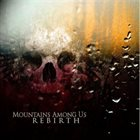 MOUNTAINS AMONG US Rebirth album cover