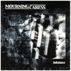 MOURNING CARESS Imbalance album cover