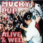 MUCKY PUP Alive & Well album cover
