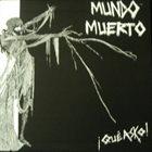 MUNDO MUERTO ¡Que Asko! album cover