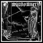 MUNDO MUERTO Entre El Kaos album cover