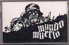 MUNDO MUERTO Ruido,Kaos Y Destruccion album cover