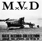 MUNDUS VULT DECIPI Hate Record Collection (Schnell, Laut, Primitiv...Von '89 To '01) album cover