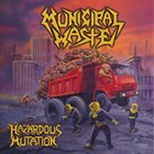 MUNICIPAL WASTE Hazardous Mutation album cover