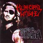 MUNICIPAL WASTE Tango & Thrash / Monster Ball People Of Earth album cover