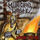 MUNICIPAL WASTE Waste 'em All Album Cover